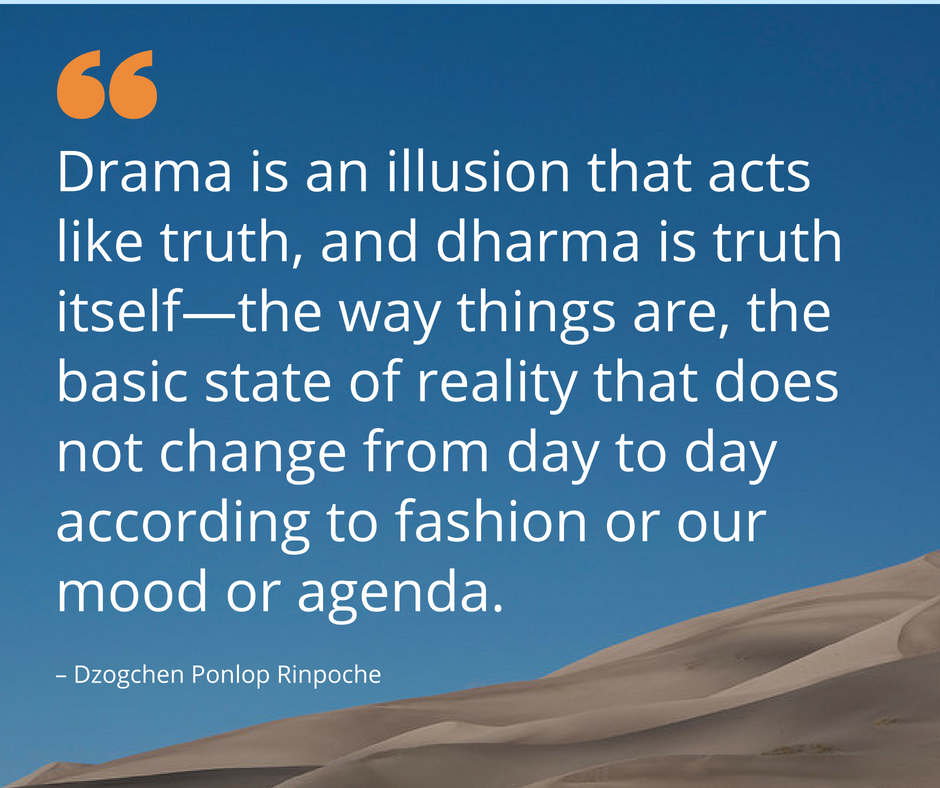 quote_Drama is illusion that acts like truth . . .
