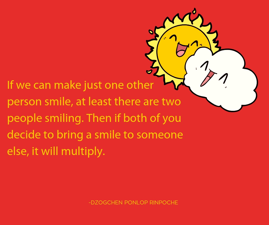 quote_If you can make just one other person smile . . .