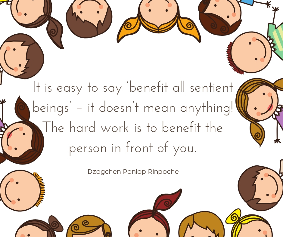 "quote_Its easy to say ""benefit all sentient beings""..."