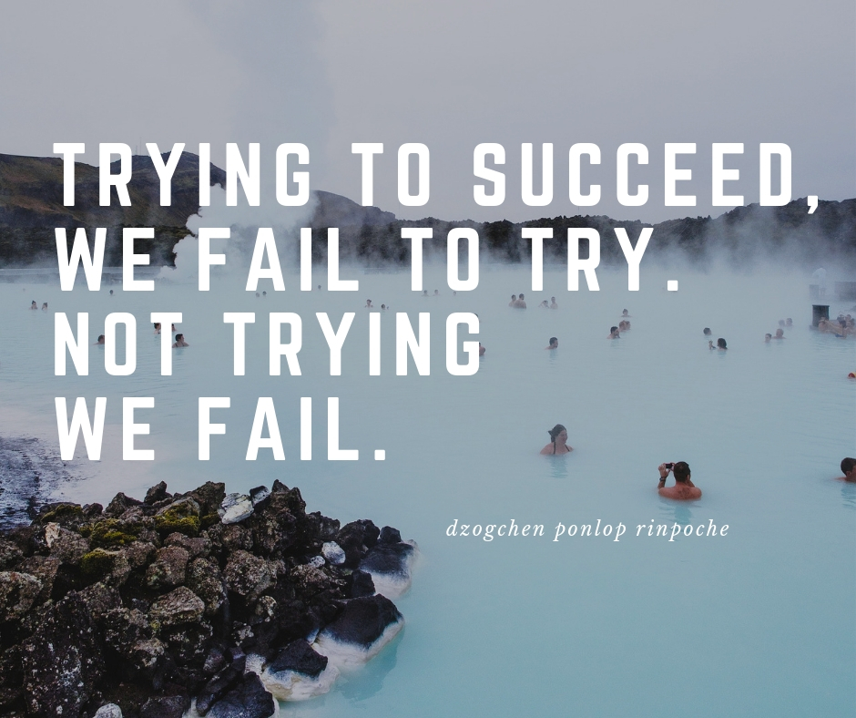 quote_trying to succeed, we fail to try